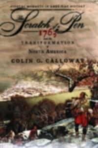 Ebook in inglese Scratch of a Pen: 1763 and the Transformation of North America Calloway, Colin G.