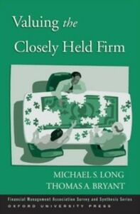 Foto Cover di Valuing the Closely Held Firm, Ebook inglese di Thomas A. Bryant,Michael S. Long, edito da Oxford University Press