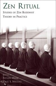 Ebook in inglese Zen Ritual: Studies of Zen Buddhist Theory in Practice -, -