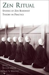Zen Ritual: Studies of Zen Buddhist Theory in Practice