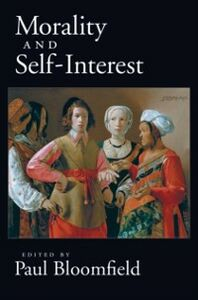 Ebook in inglese Morality and Self-Interest Bloomfield, Paul
