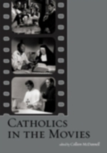 Ebook in inglese Catholics in the Movies -, -