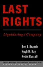 Last Rights: Liquidating a Company