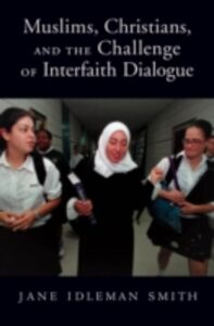 Ebook in inglese Muslims, Christians, and the Challenge of Interfaith Dialogue Smith, Jane I.