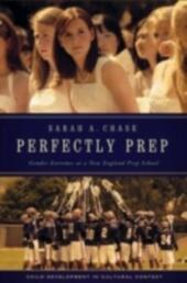 Perfectly Prep: Gender Extremes at a New England Prep School