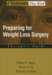 Preparing for Weight Loss Surgery: Therapist Guide