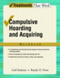 Ebook in inglese Compulsive Hoarding and Acquiring GAIL, STEKETEE