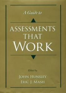 Foto Cover di Guide to Assessments That Work, Ebook inglese di John Hunsley,Eric J. Mash, edito da Oxford University Press