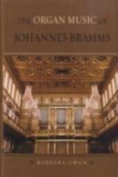 Organ Music of Johannes Brahms