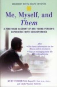 Foto Cover di Me, Myself, and Them: A Firsthand Account of One Young Person's Experience with Schizophrenia, Ebook inglese di AA.VV edito da Oxford University Press
