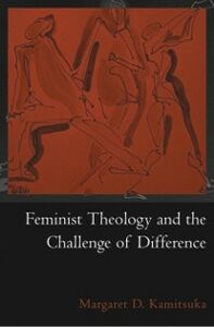 Foto Cover di Feminist Theology and the Challenge of Difference, Ebook inglese di Margaret D. Kamitsuka, edito da Oxford University Press