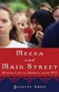 Ebook in inglese Mecca and Main Street:Muslim Life in America after 9/11 -, -