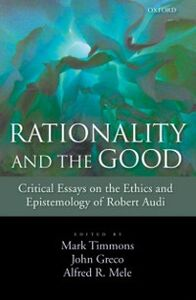 Foto Cover di Rationality and the Good: Critical Essays on the Ethics and Epistemology of Robert Audi, Ebook inglese di  edito da Oxford University Press