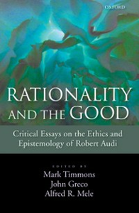 Ebook in inglese Rationality and the Good: Critical Essays on the Ethics and Epistemology of Robert Audi -, -