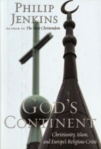 Foto Cover di God's Continent Christianity, Islam, and Europe's Religious Crisis, Ebook inglese di JENKINS PHILIP, edito da Oxford University Press