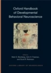 Ebook in inglese Oxford Handbook of Developmental Behavioral Neuroscience -, -