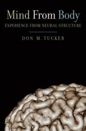 Mind from Body: Experience from Neural Structure