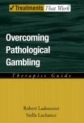 Overcoming Pathological Gambling: Therapist Guide