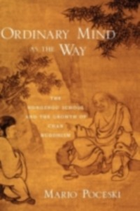 Ebook in inglese Ordinary Mind as the Way: The Hongzhou School and the Growth of Chan Buddhism Poceski, Mario