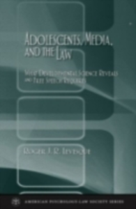 Ebook in inglese Adolescents, Media, and the Law: What Developmental Science Reveals and Free Speech Requires Levesque, Roger J. R.