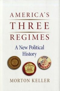 Ebook in inglese America's Three Regimes Keller, Morton