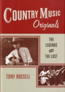 Ebook in inglese Country Music Originals: The Legends and the Lost Russell, Tony