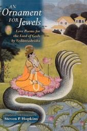 Ornament for Jewels: Love Poems For The Lord of Gods, by Venkatesa