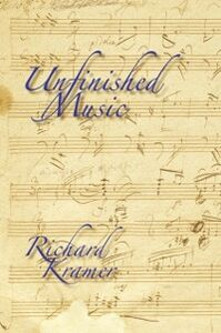 Foto Cover di Unfinished Music, Ebook inglese di Richard Kramer, edito da Oxford University Press