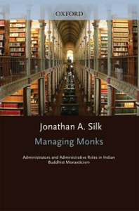 Ebook in inglese Managing Monks: Administrators and Administrative Roles in Indian Buddhist Monasticism Silk, Jonathan A.