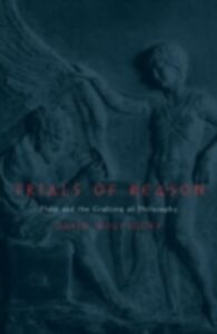 Ebook in inglese Trials of Reason: Plato and the Crafting of Philosophy Wolfsdorf, David