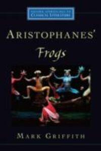 Foto Cover di Aristophanes' Frogs, Ebook inglese di Mark Griffith, edito da Oxford University Press