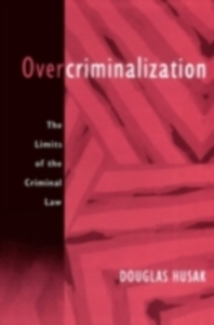 Ebook in inglese Overcriminalization: The Limits of the Criminal Law Husak, Douglas