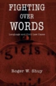 Ebook in inglese Fighting over Words: Language and Civil Law Cases Shuy, Roger W.