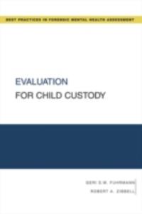 Ebook in inglese Evaluation for Child Custody Fuhrmann, Geri S. W. , Zibbell, Robert A.