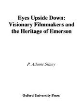 Eyes Upside Down: Visionary Filmmakers and the Heritage of Emerson