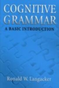 Ebook in inglese Cognitive Grammar: An Introduction Langacker, Ronald W.