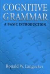 Cognitive Grammar: An Introduction