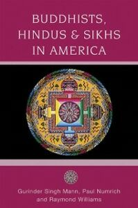 Ebook in inglese Buddhists, Hindus, and Sikhs in America A Short History SINGH, MANN GURINDER