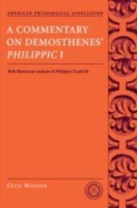 Ebook in inglese Commentary on Demosthenes' Philippic I: With Rhetorical Analyses of Philippics II and III Wooten, Cecil