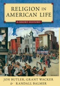 Foto Cover di Religion in American Life, Ebook inglese di BUTLER JON, edito da Oxford University Press