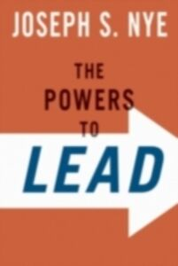 Foto Cover di Powers to Lead, Ebook inglese di Joseph S. Nye, edito da Oxford University Press
