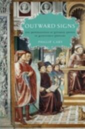 Outward Signs: The Powerlessness of External Things in Augustine's Thought