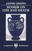 Libro in inglese Homer on Life and Death Jasper Griffin