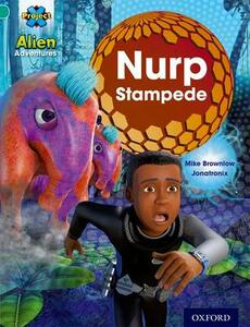 Project X: Alien Adventures: Turquoise: Nurp Stampede - Mike Brownlow - cover