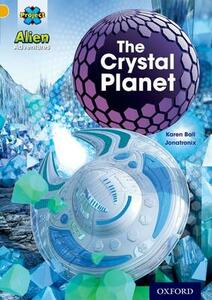 Project X: Alien Adventures: Gold: The Crystal Palace - Karen Ball - cover