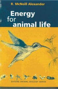Energy for Animal Life - R.McNeill Alexander - cover
