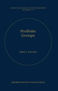 Profinite Groups - John S. Wilson - cover