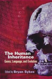 The Human Inheritance: Genes, Language, and Evolution - cover