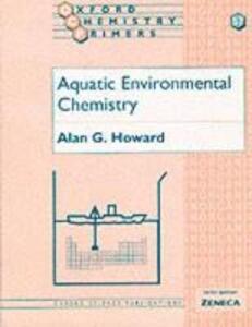 Aquatic Environmental Chemistry - Alan G. Howard - cover
