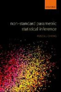 Non-Standard Parametric Statistical Inference - Russell C. H. Cheng - cover